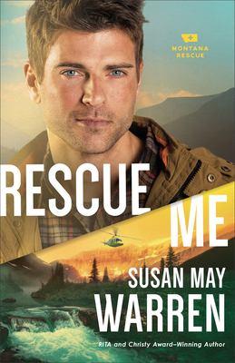 Rescue me : a novel