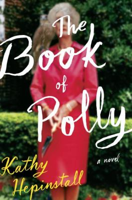 The book of Polly : a novel