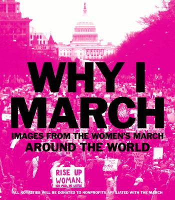 Why I march : images from around the world