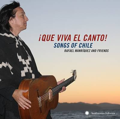 ¡Que viva el canto! : songs of Chile