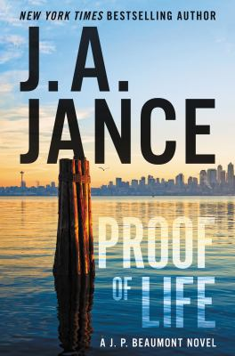 Proof of life : a J. P. Beaumont Novel