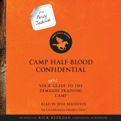 Camp Half-Blood confidential : your real guide to the demigod training camp (AUDIOBOOK)