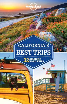 California's best trips : 33 amazing road trips