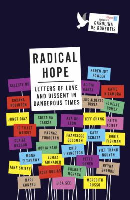 Radical hope : letters of love and dissent in dangerous times