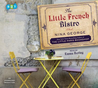 The little French bistro : a novel (AUDIOBOOK)