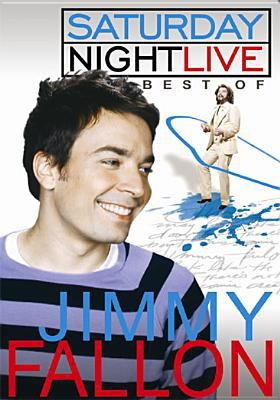 Saturday night live. The best of Jimmy Fallon