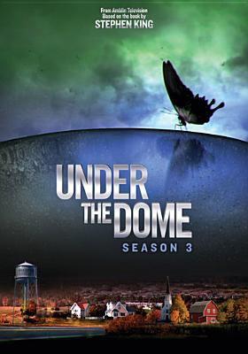 Under the dome. Season 3