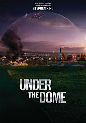 Under the dome. Season 1