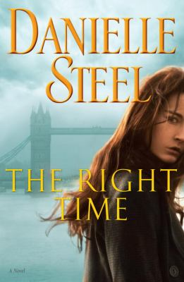 The right time : a novel