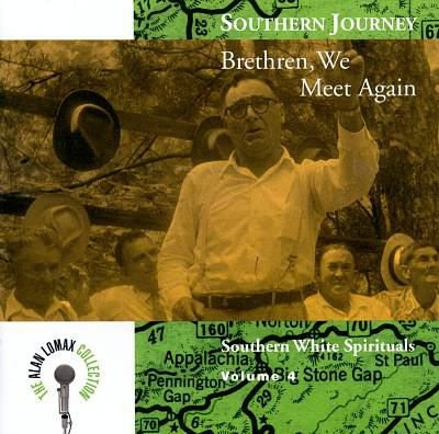 Southern journey. Brethren, we meet again.