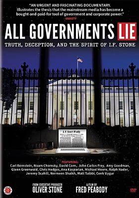 All governments lie : truth, deception, and the spirit of I.F. Stone