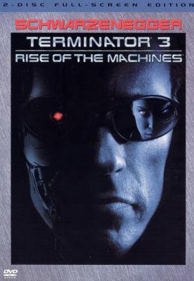 Terminator 3. Rise of the machines
