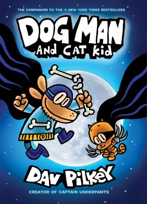 Dog Man and Cat Kid. Vol. 4
