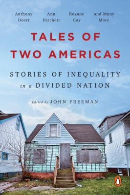 Tales of two Americas : stories of inequality in a divided nation