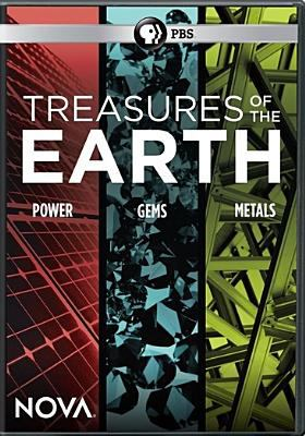 Treasures of the earth : power, gems, metals