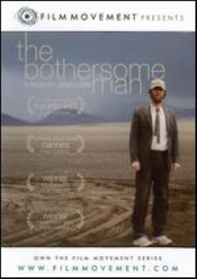 The bothersome man = Den brysomme mannen