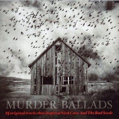 Mojo presents. Murder ballads.