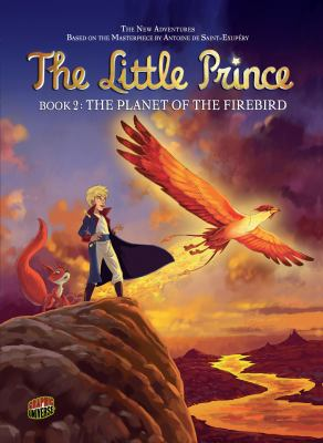 The little prince. bk. 2, The Planet of the Firebird