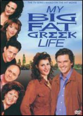 My big fat Greek life : the TV series based on the hit movie.