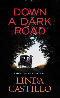 Down a dark road (LARGE PRINT)