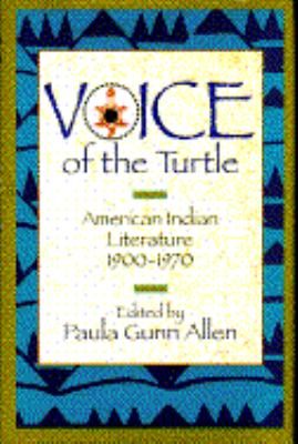 Voice of the turtle : American Indian literature 1900-1970