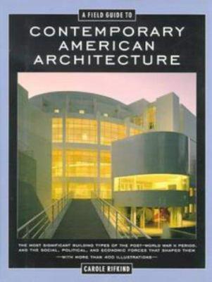 Field guide to contemporary American architecture