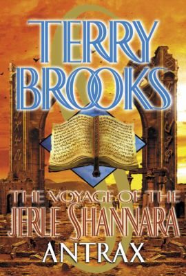 Voyage of the Jerle Shannara- Antrax
