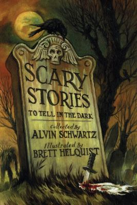 Scary stories to tell in the dark : collected from folklore and