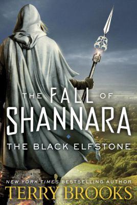 Black elfstone : the fall of Shannara