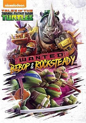 Tales of the Teenage Mutant Ninja Turtles. Wanted : Bebop & Rocksteady