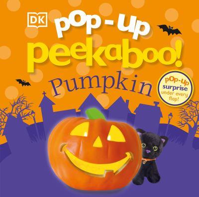 Pop-up peekaboo! : pumpkin