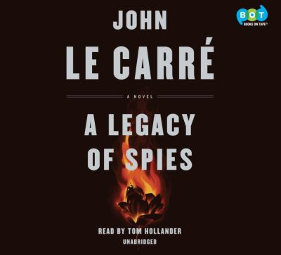 A legacy of spies : a novel (AUDIOBOOK)