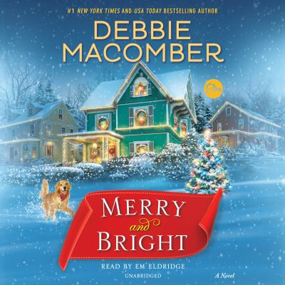Merry and bright : a novel (AUDIOBOOK)