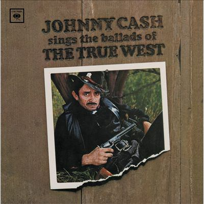 Johnny Cash sings ballads of the true west.