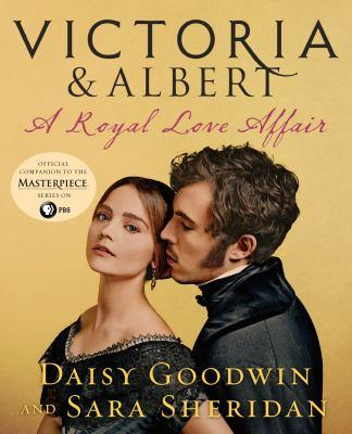 Victoria & Albert : a royal love affair