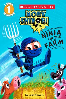 Moby Shinobi : ninja on the farm