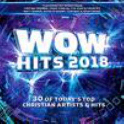 Wow hits. 2018 : 30 of today's top Christian artists & hits.