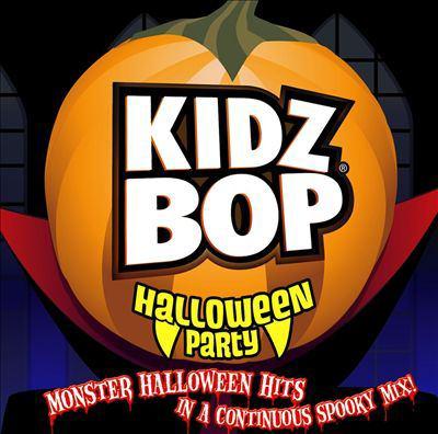 Kidz Bop Halloween party.