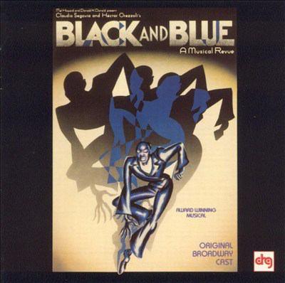 Black and blue : original Broadway cast.