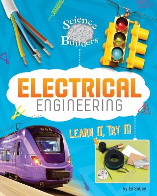 Electrical engineering : learn it, try it!