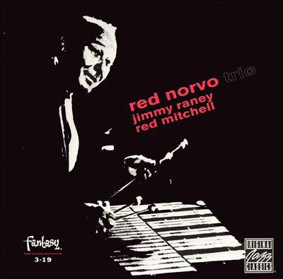 Red Norvo Trio, Jimmy Raney/Red Mitchell.