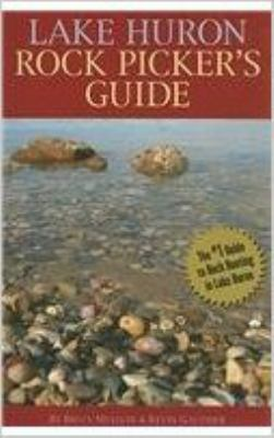 Lake Huron rock picker's guide