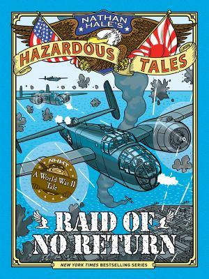 Raid of no return : A World War II Tale