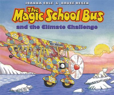 The magic school bus and the climate challenge (AUDIOBOOK)