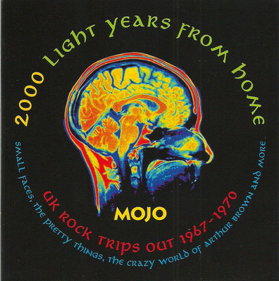 Mojo presents 2000 light years from home : UK rock trips out 1967-1970.