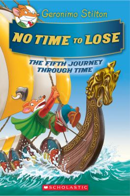 No time to lose : the fifth journey through time