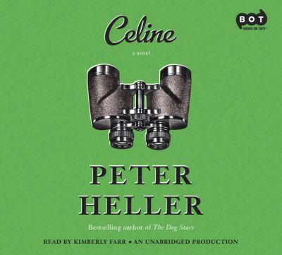Celine : a novel (AUDIOBOOK)
