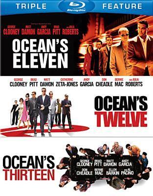 Ocean's Triple Feature : Ocean's eleven, Ocean's twelve and Ocean's thirteen