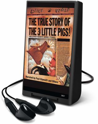 The true story of the 3 little pigs! : and other favorite animal stories. (AUDIOBOOK)
