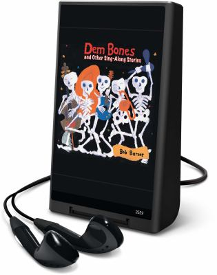 Dem bones : and other sing-along stories (AUDIOBOOK)